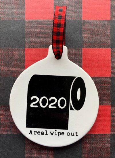 2020 Quarantine Christmas Ornaments.